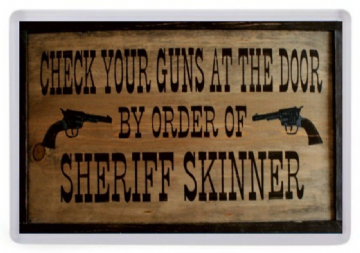 By Order of Sheriff Skinner Fridge Magnet. Wild West / Western Sign / Memorabilia. Cowboy